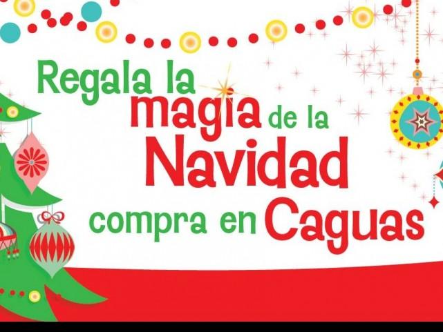 Regala la Magia de la Navidad y Compra en Caguas